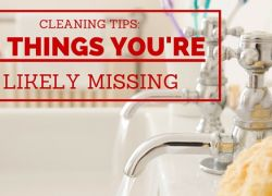 Cleaning Tips: 12 Things You're Likely Missing