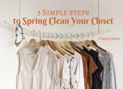 3 Simple Steps to Spring Clean Your Closet