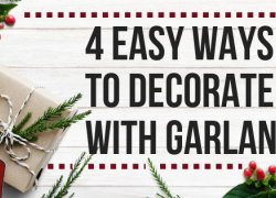four easy ways to decorate with garland