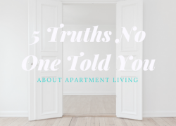 5 Truths No One Told You About Apartment Living
