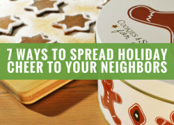 7 Ways to Spread Holiday Cheer to Your Neighbors