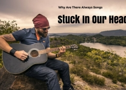 Why Are There Always Songs Stuck In Our Heads?