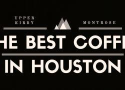 Best Coffee in Houston