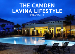 Indulge in Living the Camden LaVina Lifestyle in Orlando, Florida