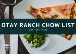 Otay Ranch Chow List - Our Top 5 Picks