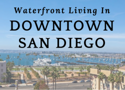Waterfront Living in Downtown San Diego