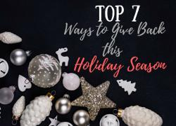 Top 7 Ways to Give Back This Holiday Season