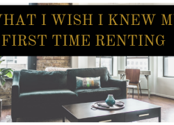 What I Wish I Knew My First Time Renting