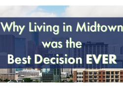 Why Living in Midtown was the Best Decision EVER
