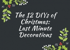 DIY Christmas Last Minute Décor