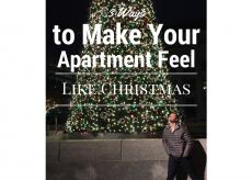 3 Ways to Make Your Apartment Feel Like Christmas