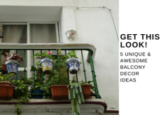 Get This Look! 5 Awesome & Unique Balcony Decor Ideas