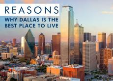 Reasons Why Dallas is the Best Place to Live