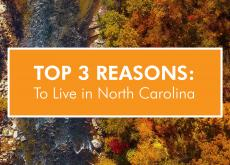 Top 3 Reasons to Live in North Carolina