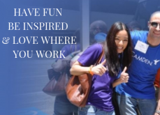Have Fun Be Inspired and Love Where You Work