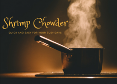 Quick and Easy Dinner for a Busy Day: Shrimp Chowder