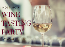 Hosting a DIY Wine-Tasting Party at Home