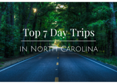 Top 7 Day Trips in North Carolina