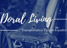 Doral Living tips for transportation in spanish