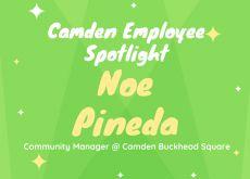 Camden Employee Spotlight: Noe Pineda