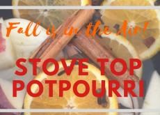 Easy Fall Stove Top Potpourri for your Home!
