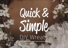 Quick and Simple DIY Wreath
