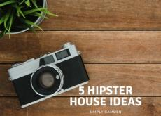Hipster House: 5 Hipster Decor Ideas
