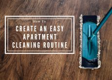 How To Create An Easy Apartment Cleaning Routine