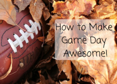How to Make Game Day Awesome!