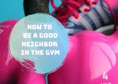 How to be a Good Neighbor at the Gym