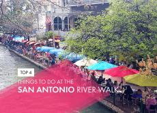 Top 4 things to do at the San Antonio River Walk in Texas.
