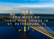 You Must Do These Five Things in St. Petersburg, Florida