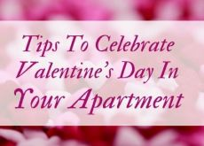 Tips to Celebrate Valentine's Day in your Apartment