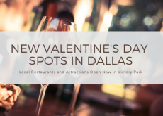 New Restaurants in Dallas for Valentines Day