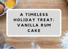 vanilla-rum-cake-holiday-receipe