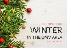 things to do winter in the dmv area