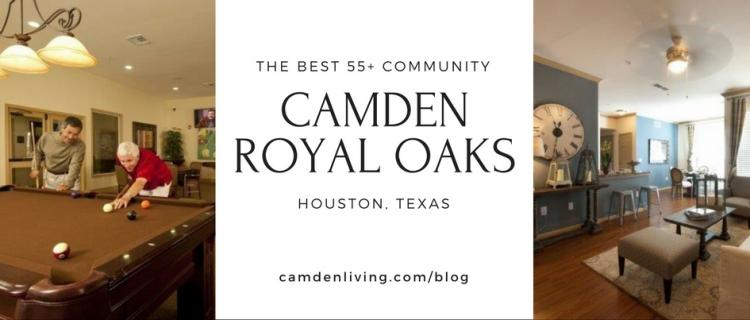 Camden Royal Oaks - The Best 55+ Community in Houston, Texas