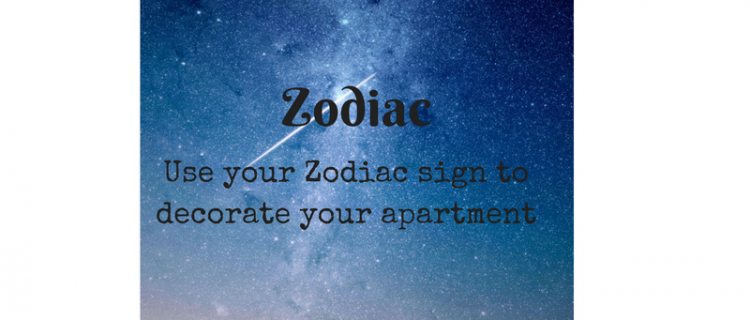 Use your Zodiac Sign to Decorate Your Apartment