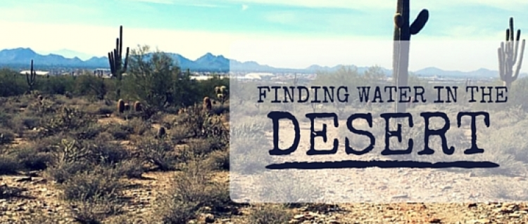 Finding Water in the Desert