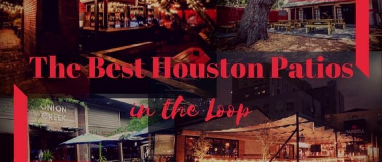 The Best Houston Patios in the Loop