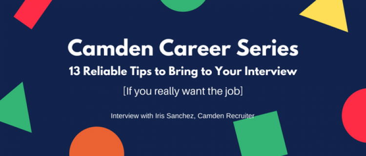 Camden Career Series: 13 Reliable Tips to Bring to Your Interview