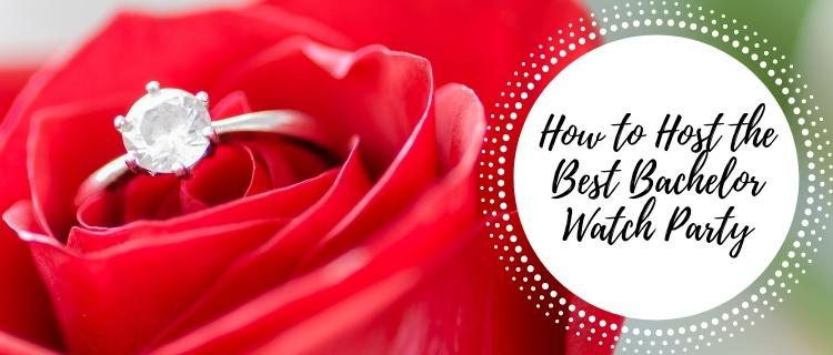 How to Host the Best Bachelor Watch Party title header with ring within a rose