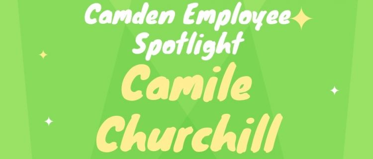 Camden Employee Spotlight: Camile Churchill