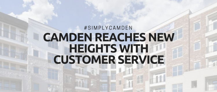 Camden Reaches New Heights With Customer Service