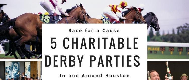 Top 5 Charitable Derby Parties in Houston