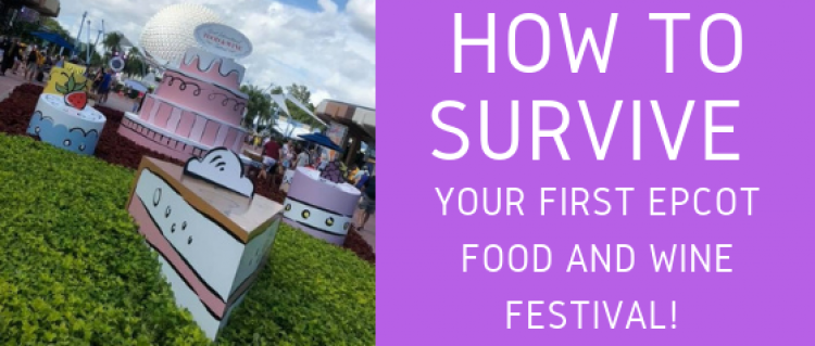 How to Survive Your First Epcot Food and Wine Festival!