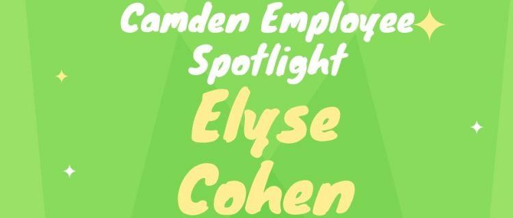 Camden Employee Spotlight Elyse Cohen