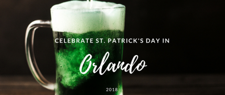 Celebrate St. Patrick's Day in Orlando 2018