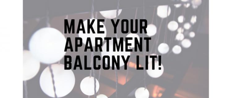 Make Your Apartment Balcony Lit!