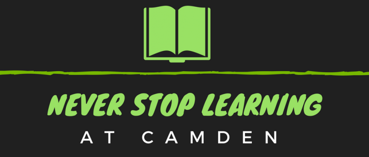 Never Stop Learning at Camden
